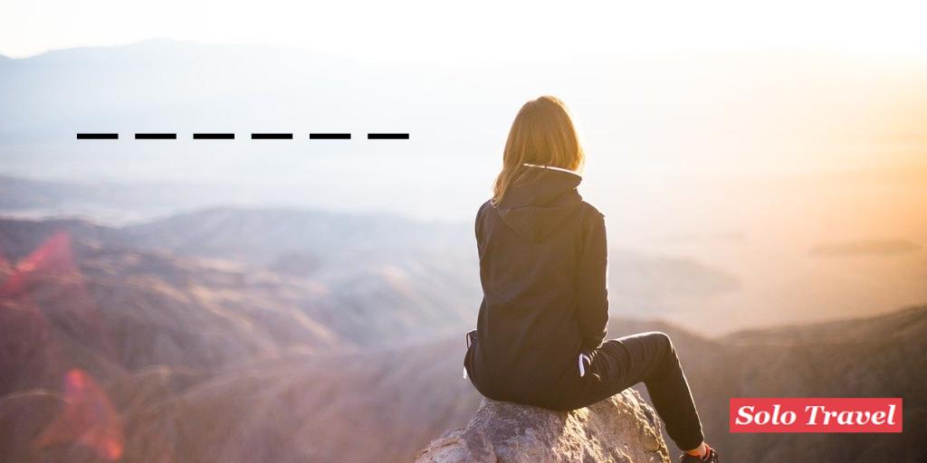 Ich reise allein weil ... (Hintergrundbild: pablo, pixabay)